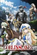 Goblin Slayer (1ª Temporada) (ゴブリンスレイヤー, Goburin Sureiyā)