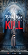 Crime Sagrado (Sometimes the Good Kill)