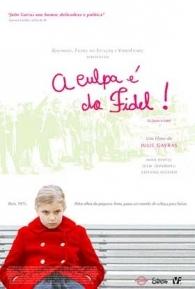 A Culpa é do Fidel - Poster / Capa / Cartaz - Oficial 2