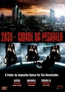 2035 - Cidade do Pesadelo - Poster / Capa / Cartaz - Oficial 2