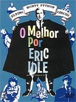 Monty Python - O Melhor por Eric Idle - Poster / Capa / Cartaz - Oficial 1
