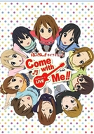 K-On! Come with me!