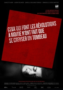 Those Who Make Revolution Halfway Only Dig Their Own Graves - Poster / Capa / Cartaz - Oficial 4