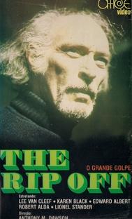 The Rip Off - O Grande Golpe - Poster / Capa / Cartaz - Oficial 1