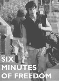 Six Minutes Of Freedom - Poster / Capa / Cartaz - Oficial 1