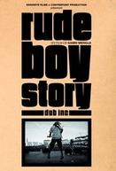 Rude Boy Story (Rude Boy Story)