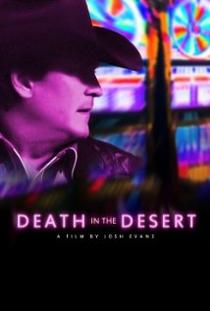 Death in the Desert - Poster / Capa / Cartaz - Oficial 1