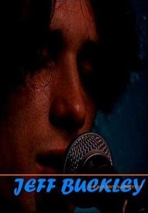 Jeff Buckley: Live Aus Dem Südbahnhof - Poster / Capa / Cartaz - Oficial 1