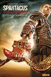 Spartacus: A Guerra dos Condenados (3ª Temporada) - Poster / Capa / Cartaz - Oficial 2