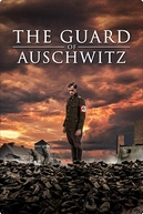 O Guarda de Auschwitz (The Guard of Auschwitz)