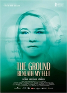 The Ground Beneath My Feet (Der Boden unter den Füßen)
