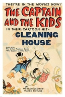 The Captain and The Kids - Cleaning House (The Captain and The Kids - Cleaning House)