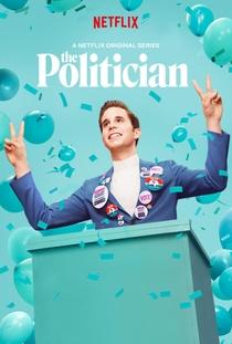 The Politician (1ª Temporada) - Poster / Capa / Cartaz - Oficial 6