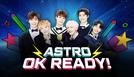 Astro OK Ready! (아스트로 OK! 준비완료)