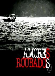 Amores Roubados - Poster / Capa / Cartaz - Oficial 2