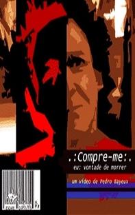 Compre-me: Eu, Vontade de Morrer - Poster / Capa / Cartaz - Oficial 1