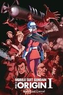 Mobile Suit Gundam: A Origem - Parte 1: O Casval de Olhos Azuis (機動戦士ガンダムTHE ORIGIN: 青い瞳のキャスバル)