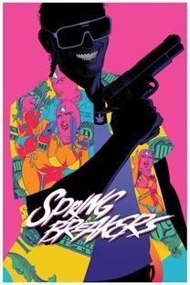 Spring Breakers: Garotas Perigosas - Poster / Capa / Cartaz - Oficial 9