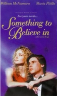 Algo Em Que Acreditar (Something to Believe In)