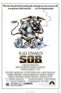 S.O.B. - Nos Bastidores de Hollywood  - Poster / Capa / Cartaz - Oficial 1