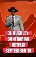 D.L. Hughley: Contrarian (D.L. Hughley: Contrarian)
