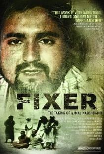 Fixer: O sequestro de Ajmal Naqshbandi - Poster / Capa / Cartaz - Oficial 1
