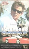 Esquadrão Cobra (Cobra: I'd Die for You / Push It)