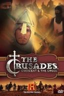 As Cruzadas: A Meia Lua e A Cruz (Crusades: Crescent and The Cross)