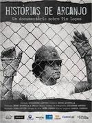 Tim Lopes - Histórias de Arcanjo