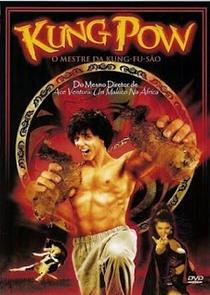 Kung Pow: O Mestre da Kung-Fu-São - Poster / Capa / Cartaz - Oficial 2