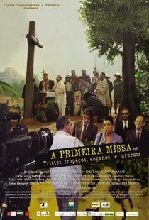 A Primeira Missa - Poster / Capa / Cartaz - Oficial 1