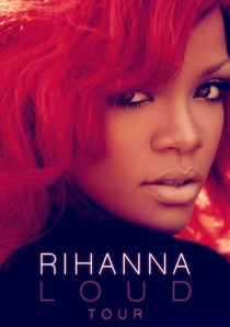 Rihanna – Loud Tour Live At The O2 - Poster / Capa / Cartaz - Oficial 2