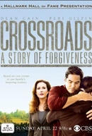 Crossroads: A Story of Forgiveness  (Crossroads: A Story of Forgiveness )