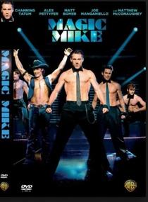 Magic Mike - Poster / Capa / Cartaz - Oficial 4