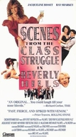 Luta de Classes em Beverly Hills (Scenes From The Class Struggle In Beverly Hills)