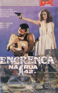 Encrenca na Rua 42 - Poster / Capa / Cartaz - Oficial 1