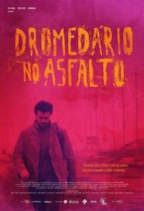 Dromedário no Asfalto - Poster / Capa / Cartaz - Oficial 1