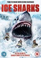 Tubarões de Gelo (Ice Sharks)