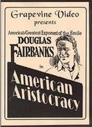 Aristocracia Americana (American Aristocracy)