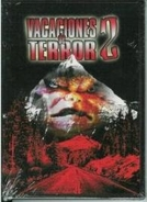 Vacation of Terror 2