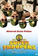Super Tiras (Super Troopers)