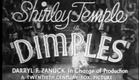Shirley Temple - Dimples Trailer
