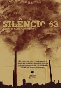 Silêncio 63 - Poster / Capa / Cartaz - Oficial 1