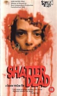 Shatter Dead  - Poster / Capa / Cartaz - Oficial 1