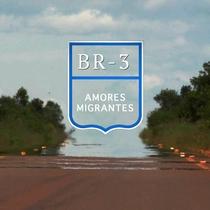BR 3 - Amores Migrantes - Poster / Capa / Cartaz - Oficial 1
