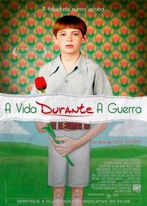 A Vida Durante a Guerra - Poster / Capa / Cartaz - Oficial 2