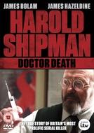 Harold Shipman: Doctor Death (Harold Shipman: Doctor Death)