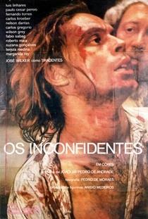 Os Inconfidentes - Poster / Capa / Cartaz - Oficial 1