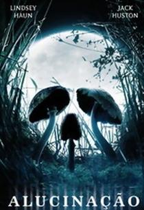 Alucinação - Poster / Capa / Cartaz - Oficial 1