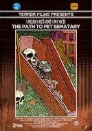 Unearthed & Untold: The Path to Pet Sematary (Unearthed & Untold: The Path to Pet Sematary)